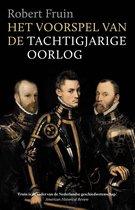 Boek cover Het voorspel van de Tachtigjarige Oorlog van Robert Fruin (Onbekend)