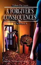A Forgiver's Consequences