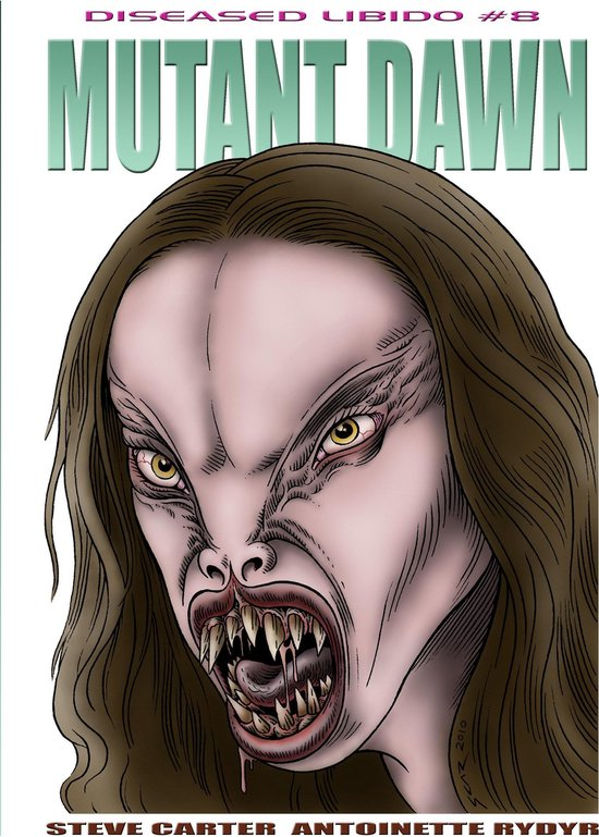 Diseased Libido #8 Mutant Dawn