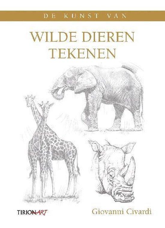 De kunst van wilde dieren tekenen - Giovanni Civardi  