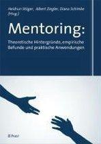 Mentoring: Theoretische Hintergründe, empirische Befunde und praktische Anwendungen