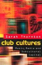Club Cultures