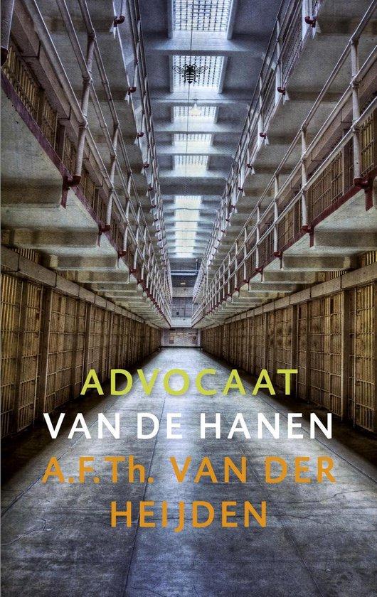 Advocaat van de hanen / druk Heruitgave - A.F.Th. van der Heijden |
