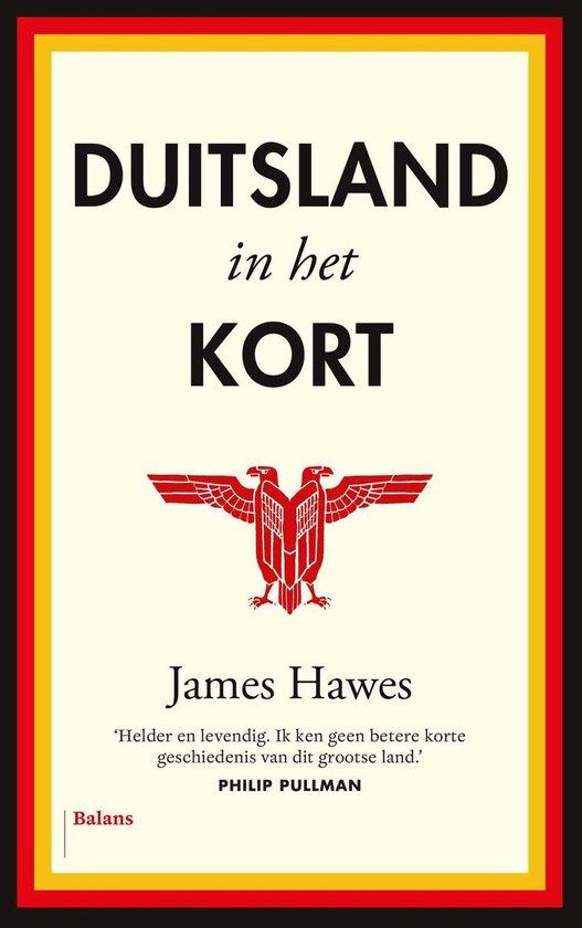 Duitsland in het kort - James Hawes |