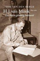 H.J. van Mook 1894-1965. Een vrij en gelukkig Indonesië