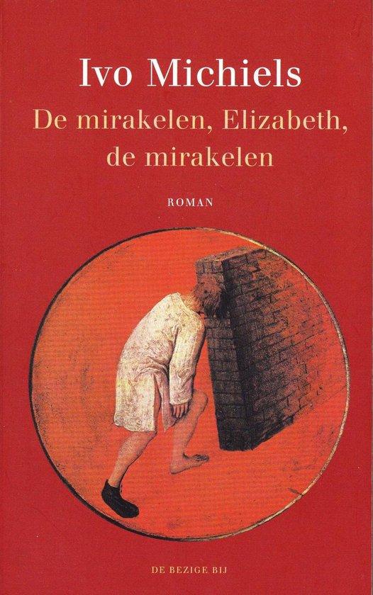 Journal brut 10 - De mirakelen, Elizabeth, de mirakelen - I. Michiels | Fthsonline.com