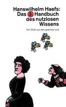 Das 3. Handbuch Des Nutzlosen Wissens