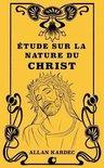 tude Sur La Nature Du Christ