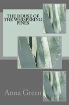 The House of Whispering pines