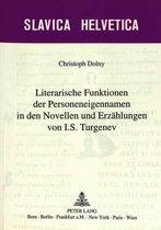Literarische Funktionen Der Personeneigennamen in Den Novellen Und Erzaehlungen Von I.S. Turgenev