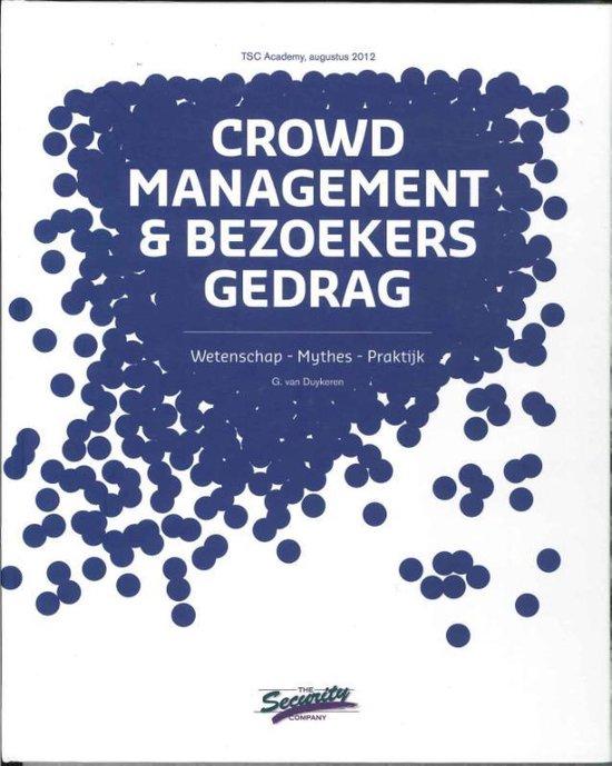 Crowd management en bezoekersgedrag - G. van Duykeren | Fthsonline.com