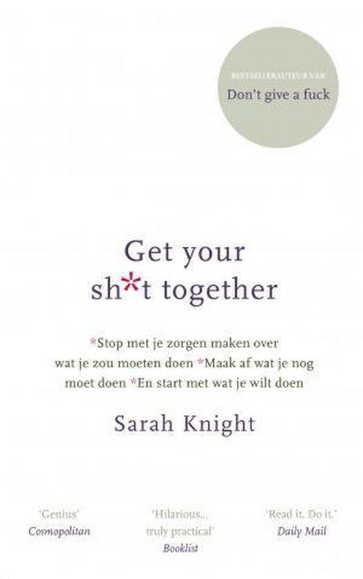 Boek cover Get your shit together van Sarah Knight (Hardcover)