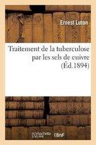 Traitement de la tuberculose par les sels de cuivre