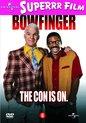 Bowfinger (D)