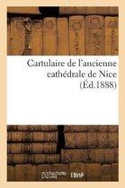 Cartulaire de l'ancienne cathedrale de Nice