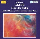 Klebe: Music For Violin