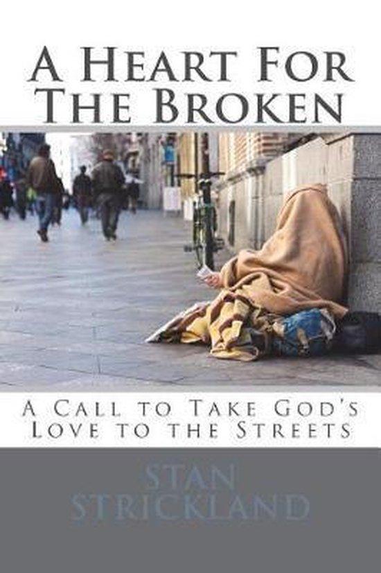 A Heart for the Broken