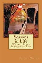 Seasons in Life
