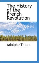 The History of the French Revolution