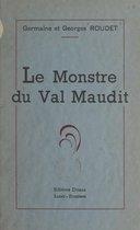 Le monstre du Val maudit