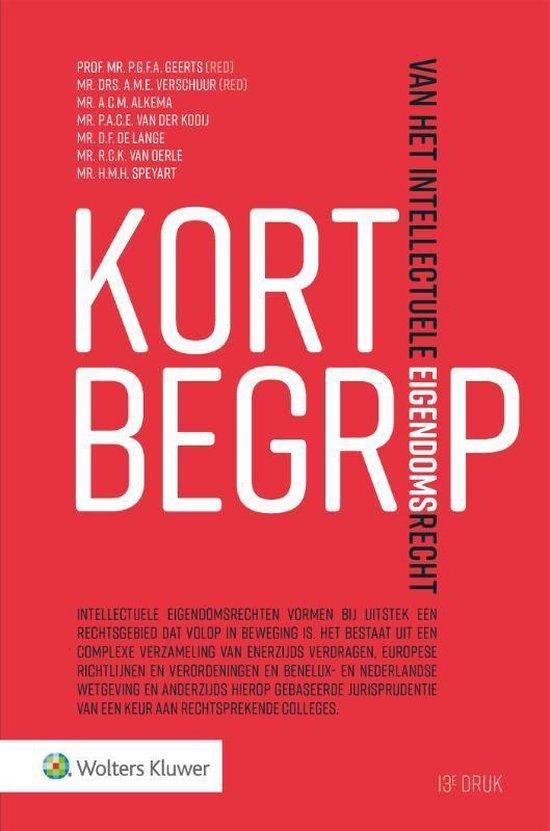 Boek cover Kort begrip van het intellectuele eigendomsrecht van Wolters Kluwer Nederland B.V. (Hardcover)