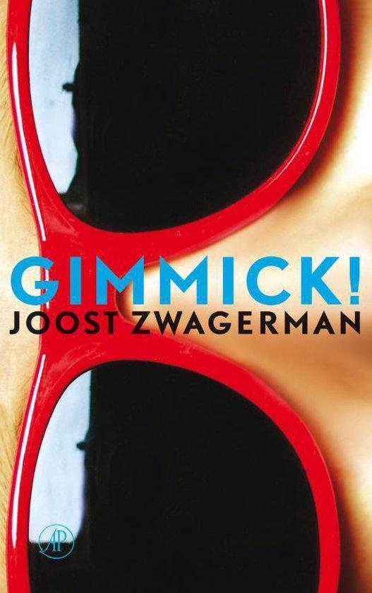 Gimmick! - Joost Zwagerman | Fthsonline.com