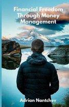 Financial Freedom Through Money Management