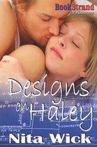 Designs on Haley (Bookstrand Publishing Romance)