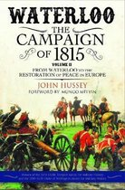 Waterloo: The Campaign of 1815: Volume II