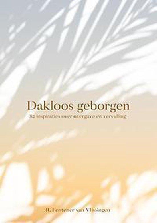 Dakloos geborgen - R. Fentener van Vlissingen |
