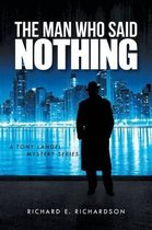 The Man Who Said Nothing