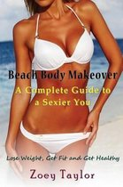 Beach Body Makeover