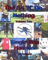 The Single Man Hamster-Workbook-Volume Two