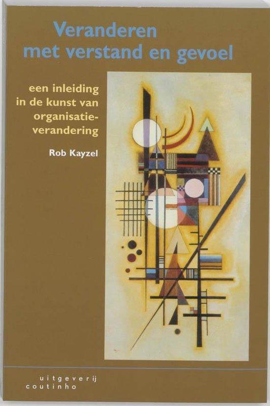 Veranderen met verstand en gevoel - R. Kayzel pdf epub