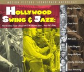 Hollywood Swing and Jazz: Hot Numbers from Classic MGM, Warner Brothers & RKO Films