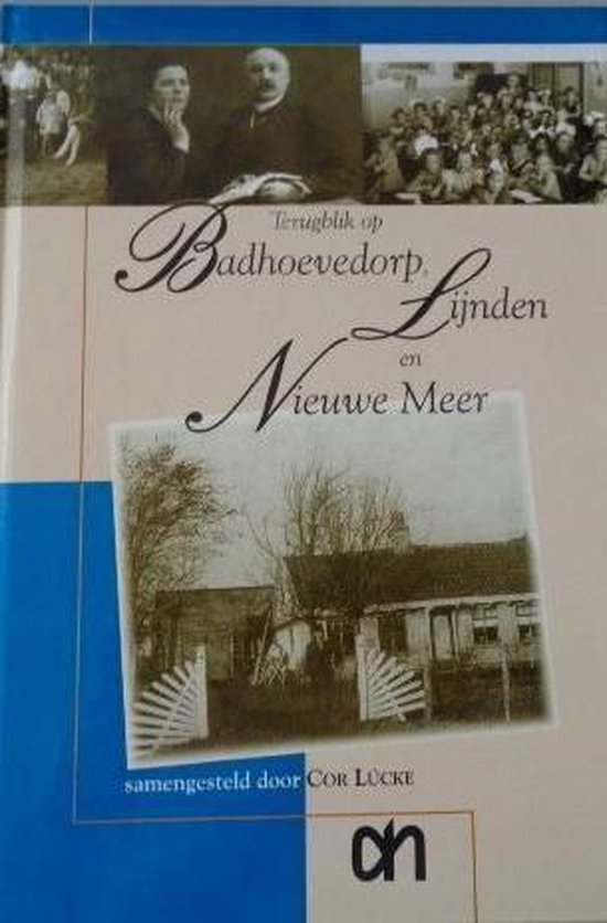 Terugblik op Badhoevedorp, Lijnden en Nieuwe Meer - C. Lucke pdf epub