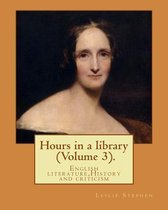 Hours in a Library. by