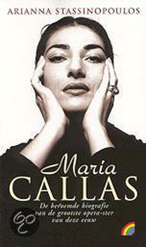 Maria callas - Arianna Stassinopoulos (Huffington) |