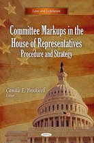 Committee Markups in the House of Representatives