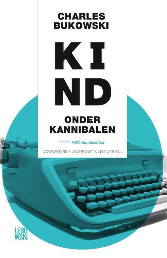 Kind onder kannibalen - Charles Bukowski | Fthsonline.com
