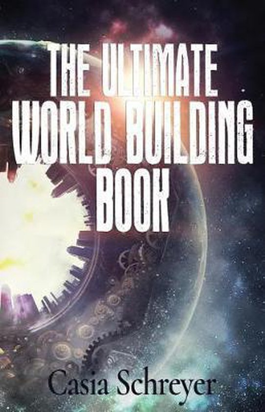 The Ultimate World Building Book