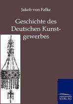 Geschichte Des Deutschen Kunstgewerbes
