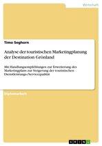 Analyse der touristischen Marketingplanung der Destination Grönland