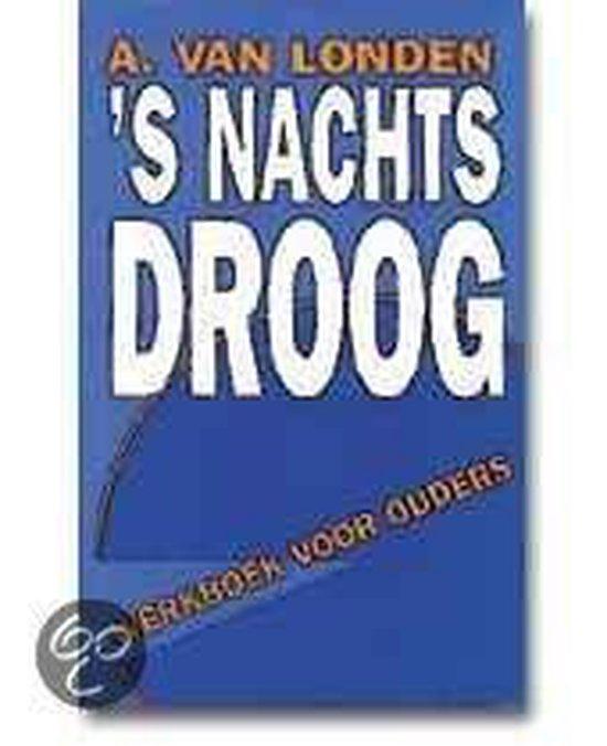 Cover van het boek ''s Nachts droog' van Aad van Londen