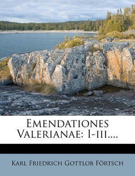 Emendationes Valerianae