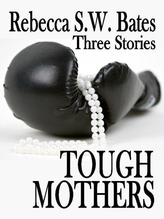 Omslag van Tough Mothers