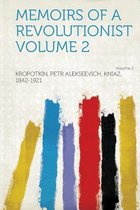 Memoirs of a Revolutionist Volume 2