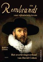 één Rembrandt voor vijfentwintig levens