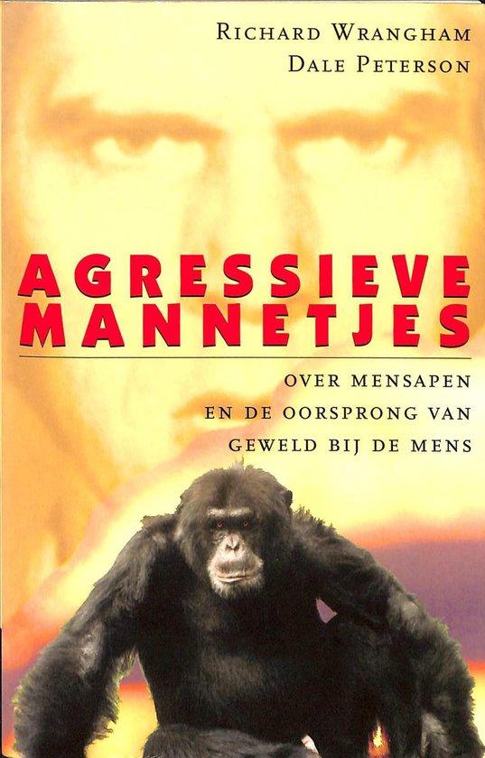 AGRESSIEVE MANNETJES - Richard Wrangham  