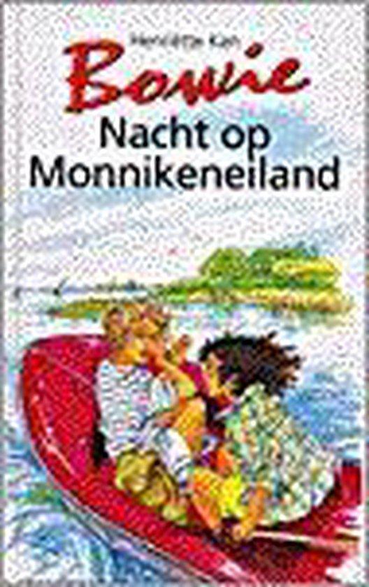 BOWIE. NACHT OP MONNIKENEILAND - Henriette Kan Hemmink |